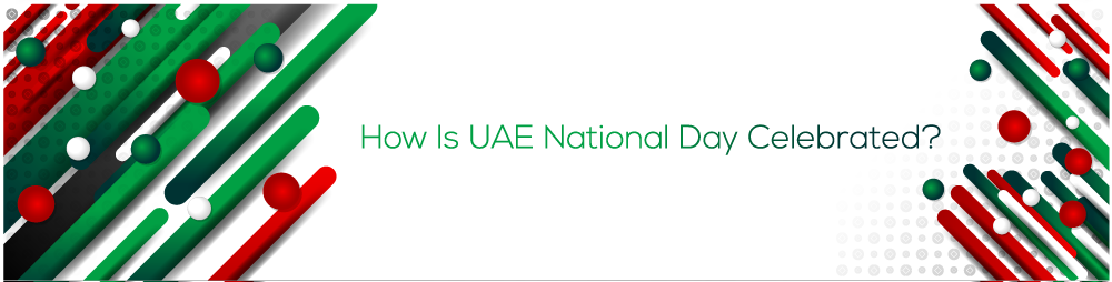 How Is UAE National Day Celebrated Image