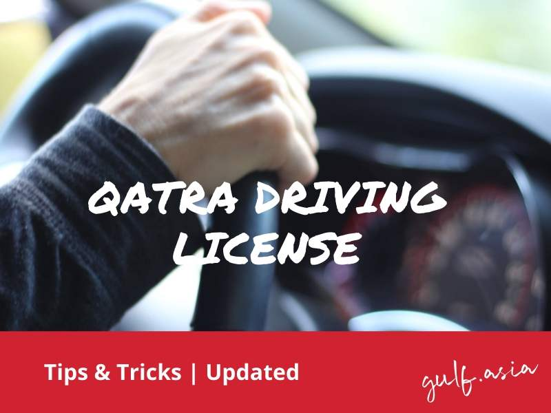 How to get a QATAR DRIVING LICENSE