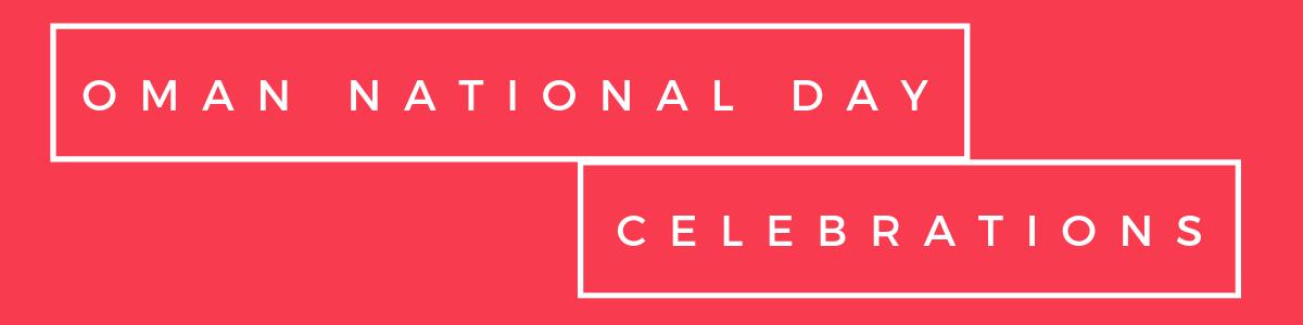celebrations of oman national day 18 november