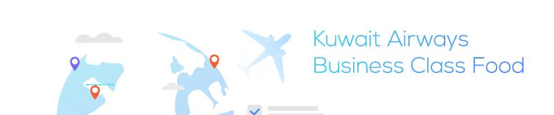 Kuwait Airways Business Class Food