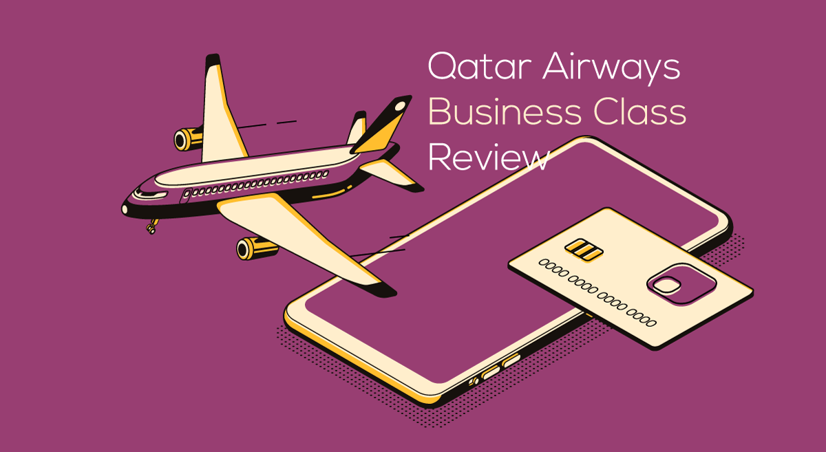Qatar Airways Business Class Review: Food, Seats, Fare and More