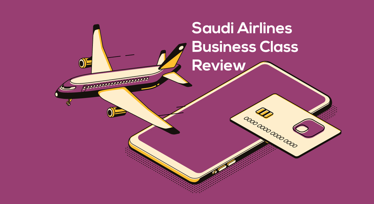 Saudi Airlines Business Class Review: Food, Seats, Facilities