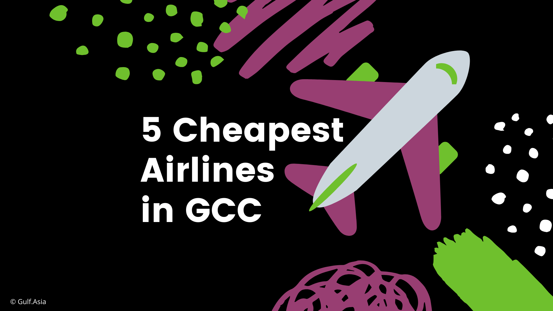 5 Cheapest Airlines in Gulf Cooperation Council (GCC)